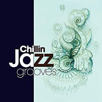 Chillin Jazz Grooves - Saifam