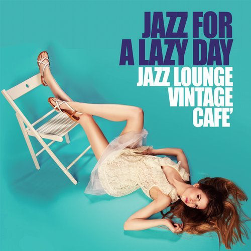 Jazz for a lazy day